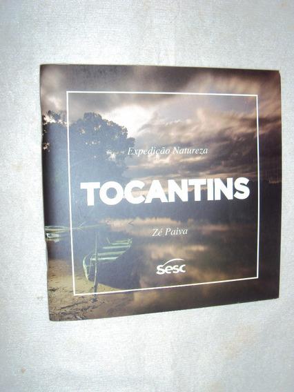 Expedição Natureza: Tocantins