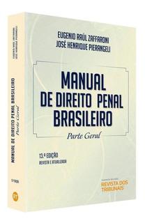 Manual De Direito Penal Brasileiro - Parte Geral - Rt