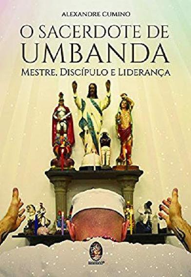 Livro O Sacerdote De Umbanda
