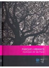 Livro Parques Urbanos Municipais De São Paulo