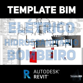 Template Revit Pacote Bim Hidro + Elétrico + Bombeiro +bônus