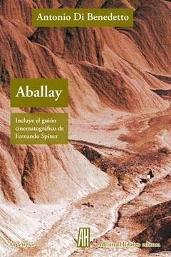 Imagen 1 de 2 de Aballay - Antonio Di Benedetto - Adriana Hidalgo - Lu Reads