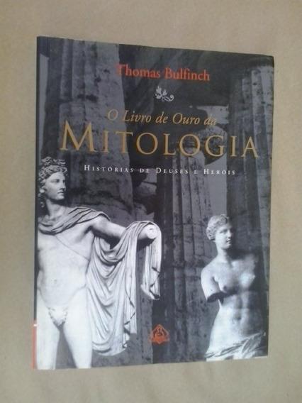 Livro: O Livro De Ouro Da Mitologia: História De Deuses