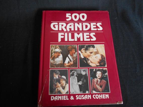 Daniel E Susan Cohen - 500 Grandes Filmes