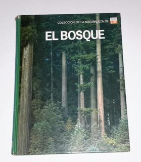 Libros De Life Time Coleccion De La Naturaleza Bosque