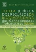 Tutela Juridica Dos Recursos Da Biodiversidade Dos Conhecime