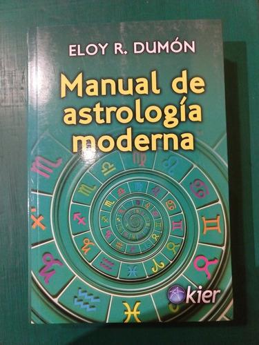 Imagen 1 de 1 de Manual De Astrología Moderna Eloy Dumon
