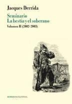 Seminario La Bestia Y El Soberano. Volumen Ii