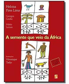 Livro A Semente Que Veio Da Africa