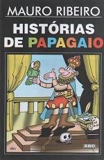 Livro Histórias De Papagaio - Autografado