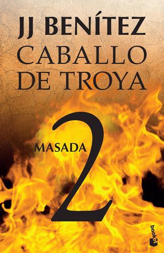 Imagen 1 de 3 de Caballo De Troya 2. Masada De J. J. Benítez- Booket