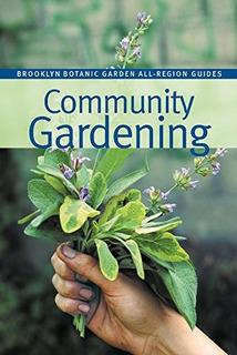Jardinería Comunitaria Brooklyn Jardín Botánico Guía De