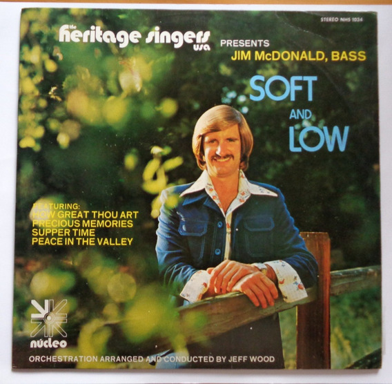 Heritage Singers U.s.a. Jim Mcdonald Lp Nac Soft And Low 78