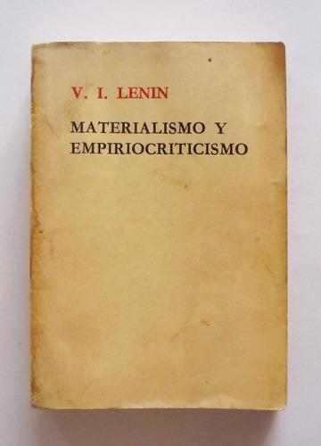 V. I. Lenin - Materialismo Y Empiriocriticismo