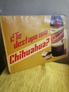 Antigua Lamina Publicidad Cerveza Chihuahua Doble Cara Colec