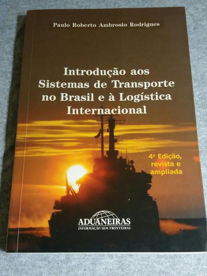 Livro Introdução Aos Sistemas De Transporte No Brasil...