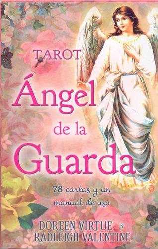 Imagen 1 de 4 de Tarot Ángel De La Guarda (libro + 78 Cartas)