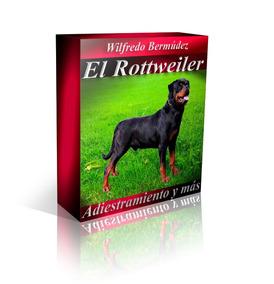 Libro El Rottweiler Adiestramiento Y Mas