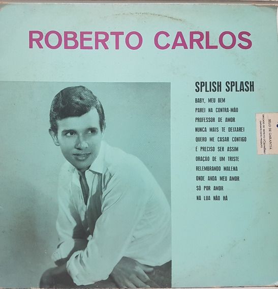 Lp Roberto Carlos - Splish Splash - Cbs Reediçao 1979 - Nov