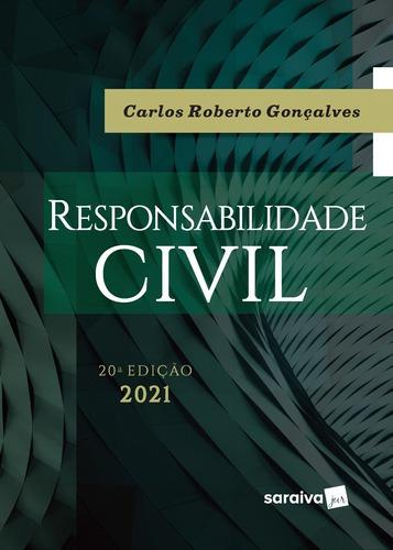 Imagem 1 de 1 de Livro Responsabilidade Civil - 20ª Edição 2021