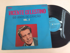 Lp Vinil - Vicente Celestino - 60 Anos De Canção Vol 2 - Mpb