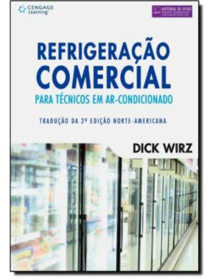 Refrigeracao Comercial Para Tecnicos Em Ar-condicionado -