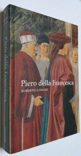 Piero Della Francesca Roberto Longhi