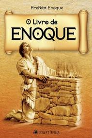 Livro De Enoque - O Apócrifo Dos Anjos Caídos E Dos Nephilim