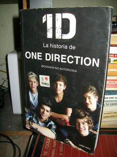 1d La Historia De One Dorection Biografia No Autorizada