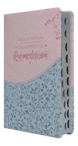 Biblia Estudio Llamados A La Reconciliación Piel Rosa 1960