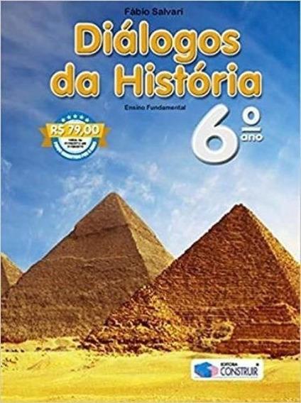 Livro - Diálogos Da História - Ensino Fundamental - 6º Ano