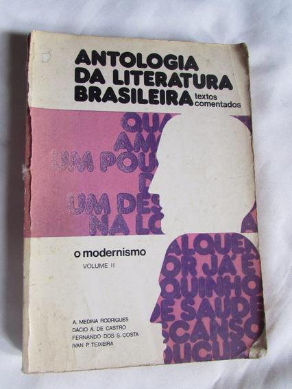Antologia Da Literatura Brasileira - Textos Comentados V. 2