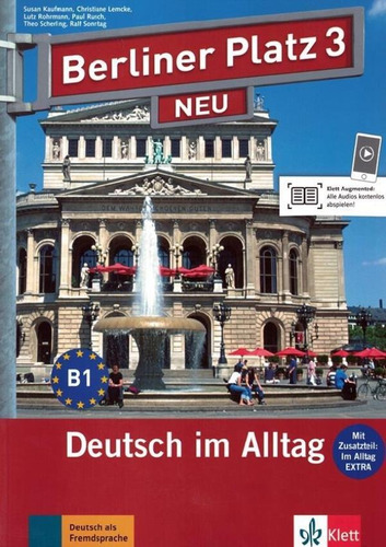 Berliber Platz 3 Neu Deutsch Im Alltag Lehr-und Arbeitsbuc