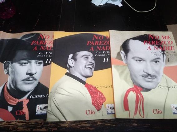 No Me Parezco A Nadie La Vida De Pedro Infante 3 Revistas