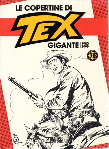 Imagem 1 de 2 de Le Copertine Di Tex Gigante 1980 - 1999 Sbe - Bonellihq V20