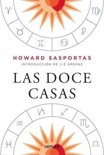 Las Doce Casas - Howard Sasportas - Kepler - Libro
