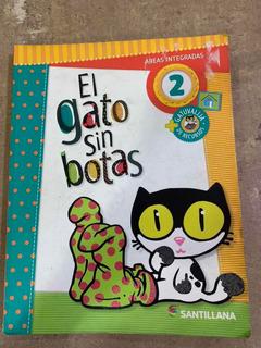 El Gato Sin Botas 2 - Ed Santillana ¡excelente Estado!