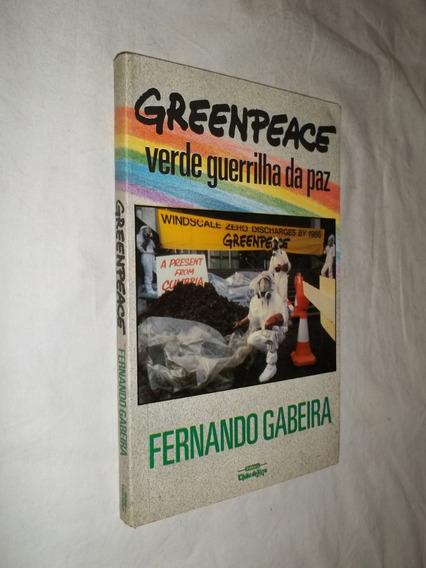 Livro - Greenpeace - Verde Guerrilha Da Paz