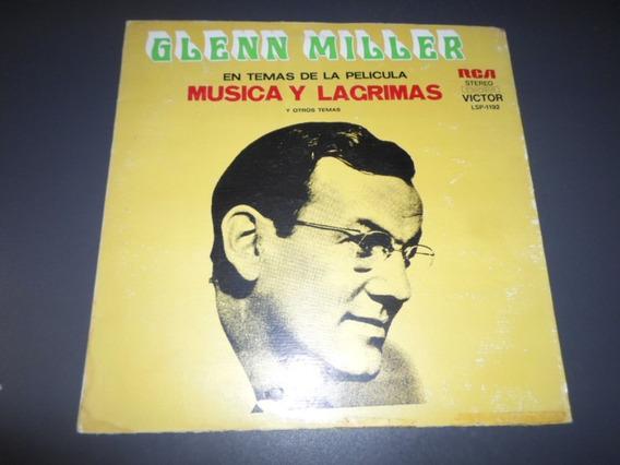 Glenn Miller - Musica Y Lagrimas * Disco De Vinilo