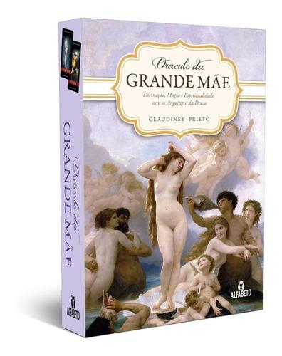Oráculo Da Grande Mãe / Claudiney Prieto