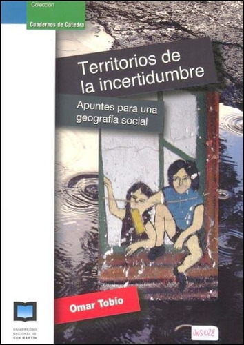 Imagen 1 de 3 de Territorios De La Incertidumbre, Tobio Omar, Unsam