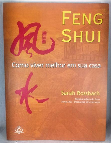 Feng Shui Como Viver Melhor Sua Casa Rossbach