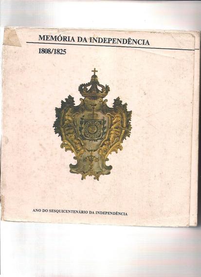 Livro Memória Da Independência 1808/1825