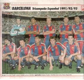 Barcelona: Tricampeão Espanhol 1991/92/93 - Pôster Da Placar