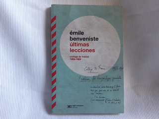 Ultimas Lecciones 1968-69 Emile Benveniste Siglo Xxi