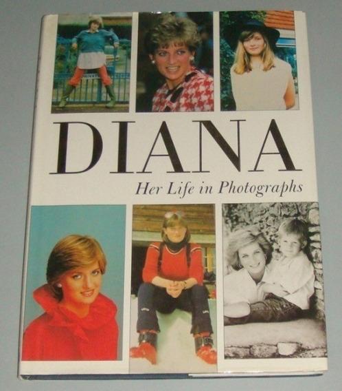 Livro Diana - Her Life In Photographs ( Inglês )