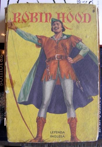 Robin Hood Leyenda Inglesa Colección Robin Hood