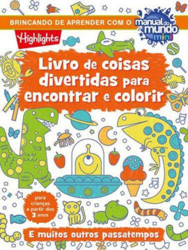 Imagem 1 de 1 de Livro De Coisas Divertidas Para Encontrar E Colorir