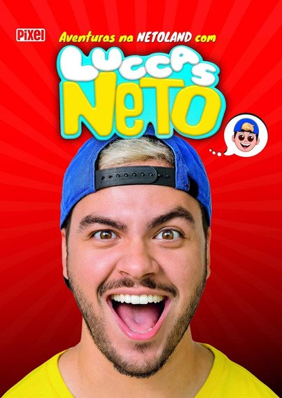 Livro As Aventuras Na Netoland Com Luccas Neto