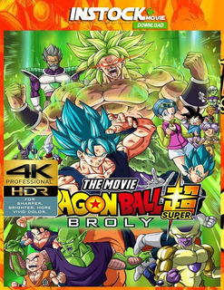 Dragon Ball Super Broly 4k Uhd Entrega Inmediata Digital